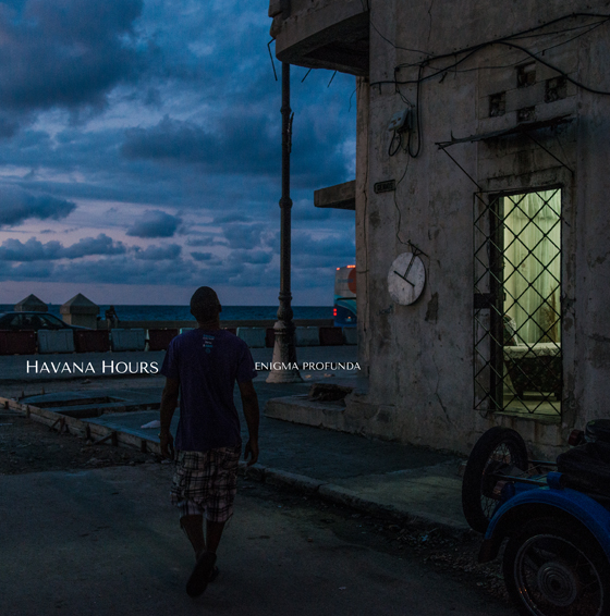 Havana Hours | enigma profunda